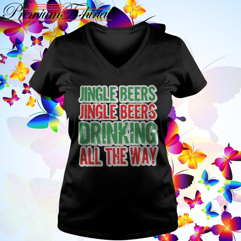 Jingle beers Jingle beers drinking all the way Christmas V-neck T-shirt