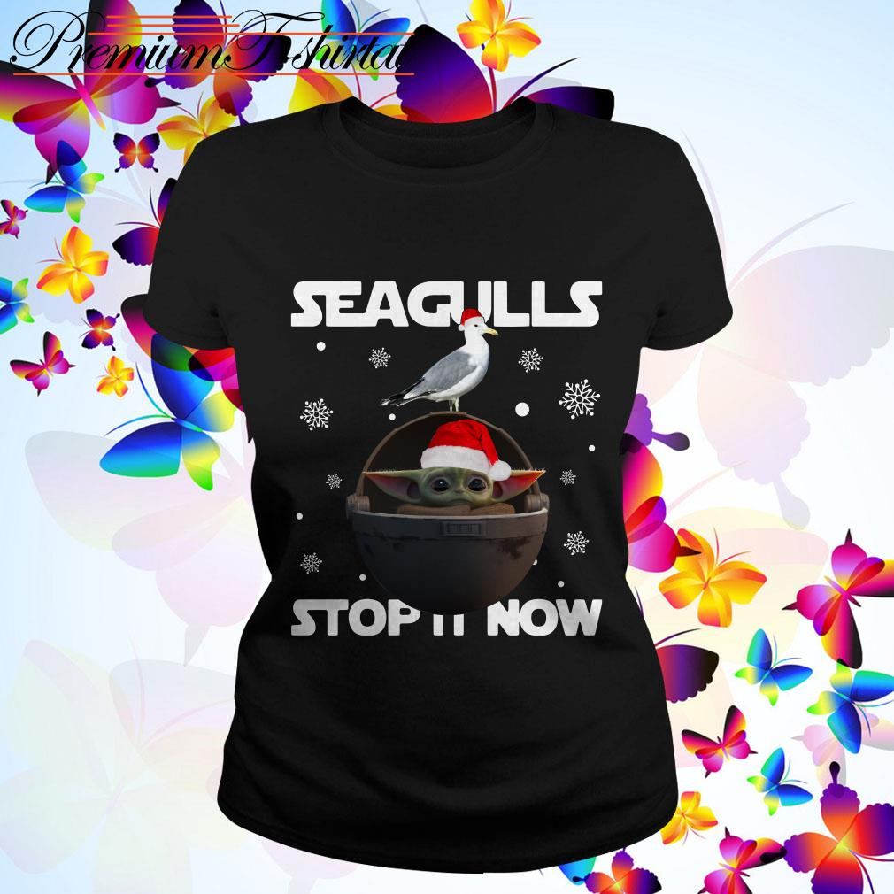 Christmas Star Wars Baby Yoda Seagulls stop it now Ladies Tee