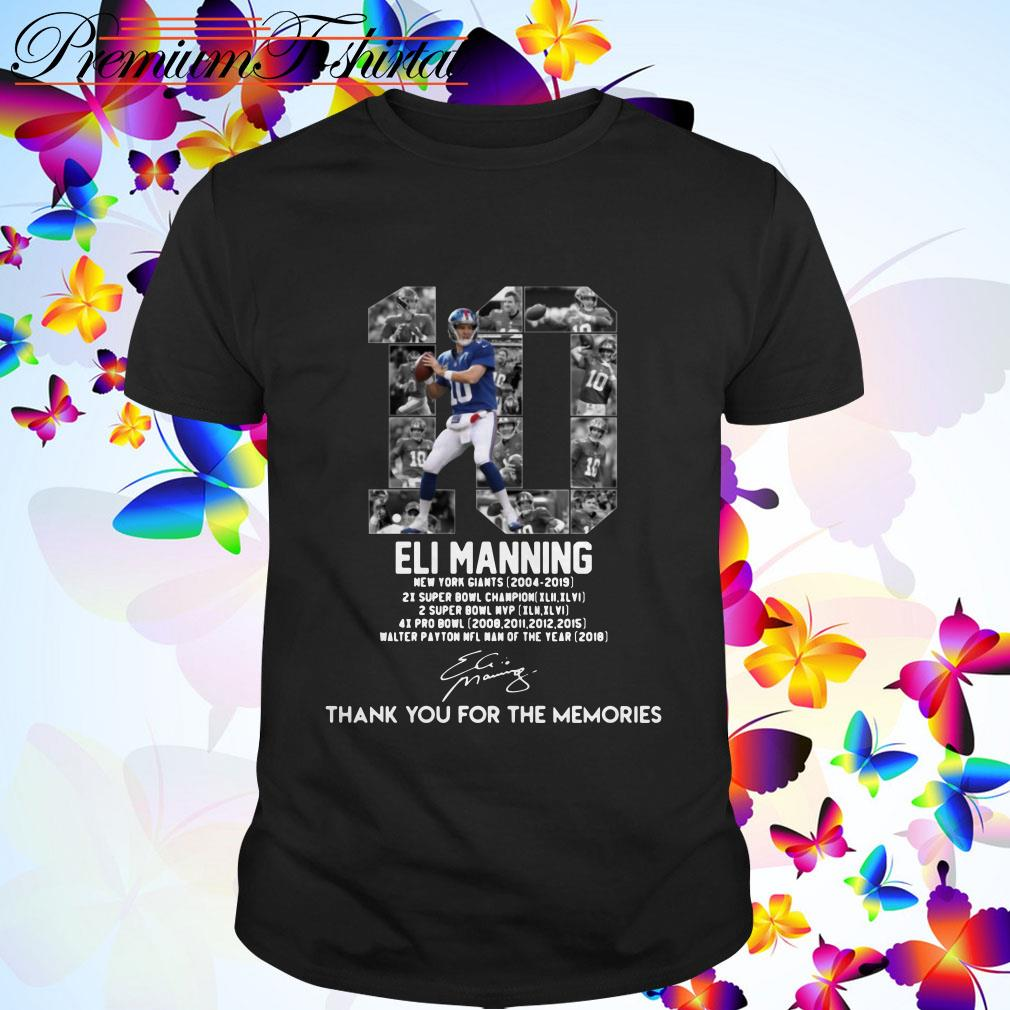 Eli Manning 10 thank You for the Memories signature shirt