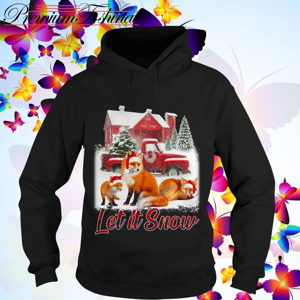 Fox Let it snow Christmas Hoodie