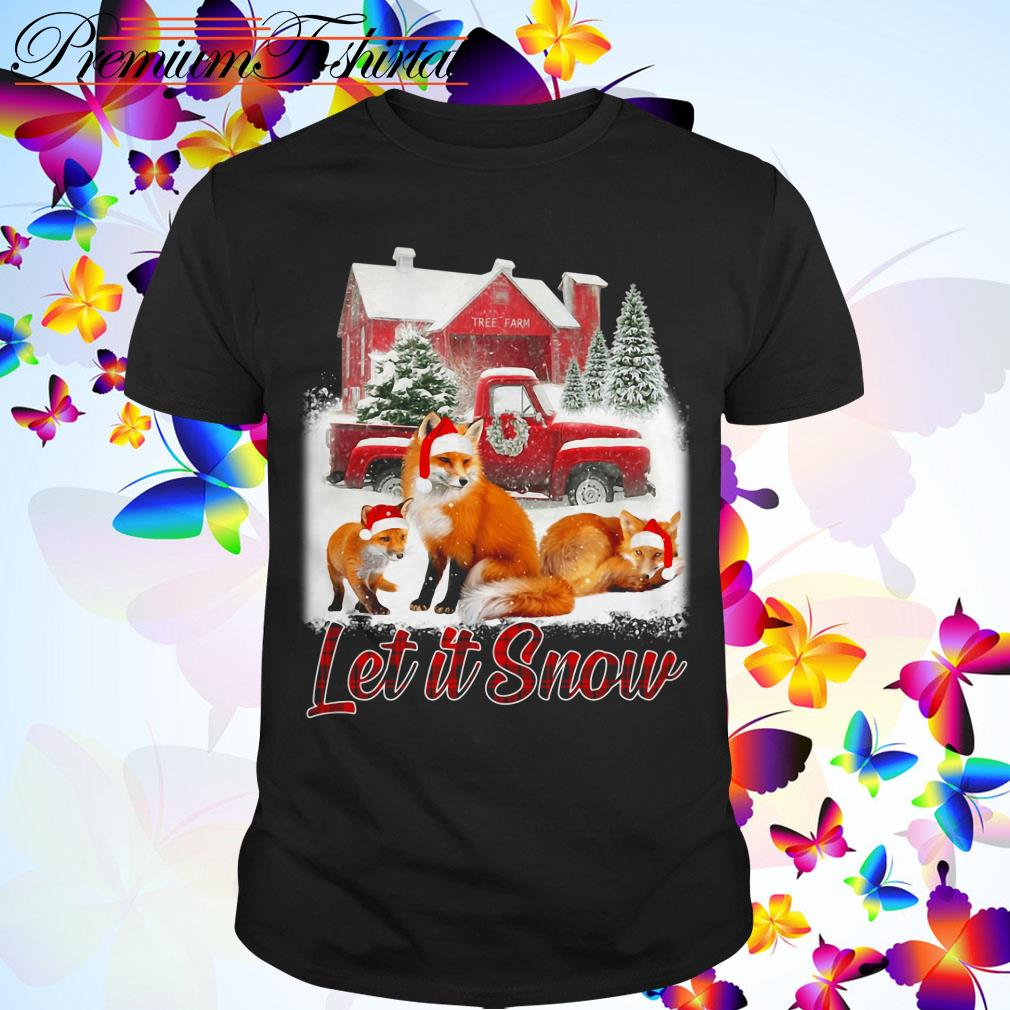 Fox Let it snow Christmas shirt, sweater