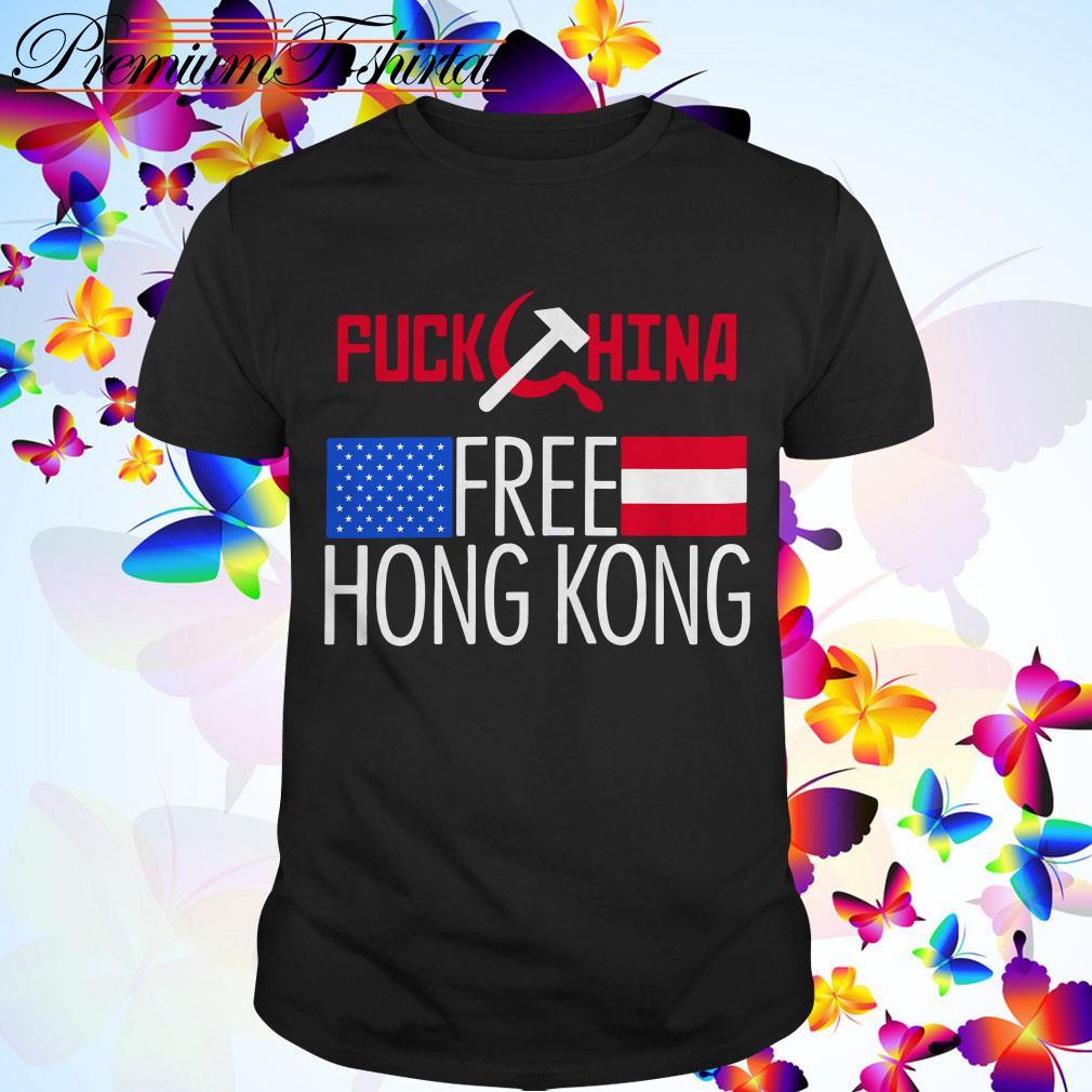 Fuck China free Hong Kong shirt