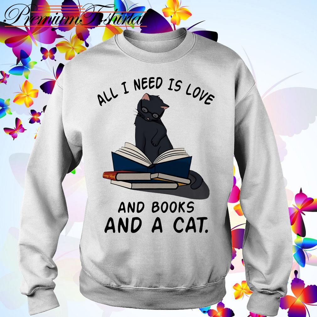 All I need is Love and Books and a Cat Sweater
