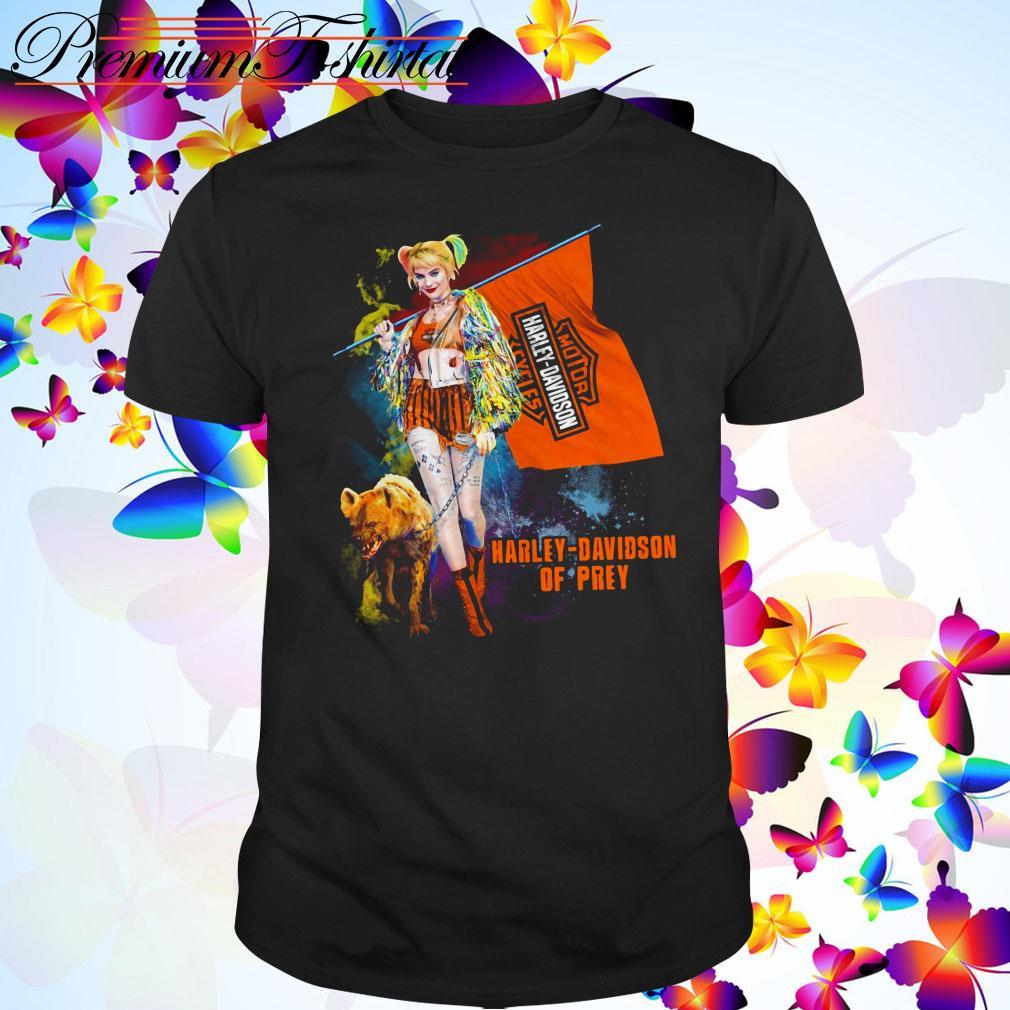 Harley Quinn Harley Davidson of prey shirt