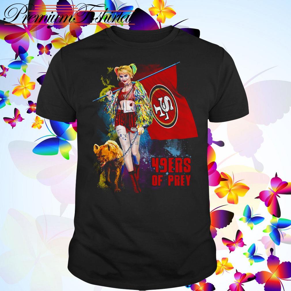 Harley Quinn San Francisco 49ers of prey 2020 shirt