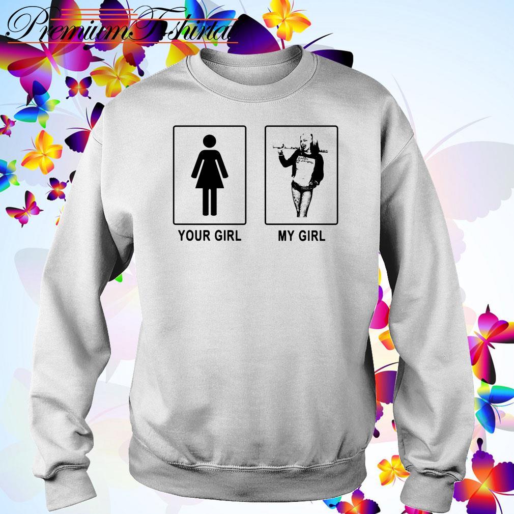 Harley Quinn your girl my girl Sweater