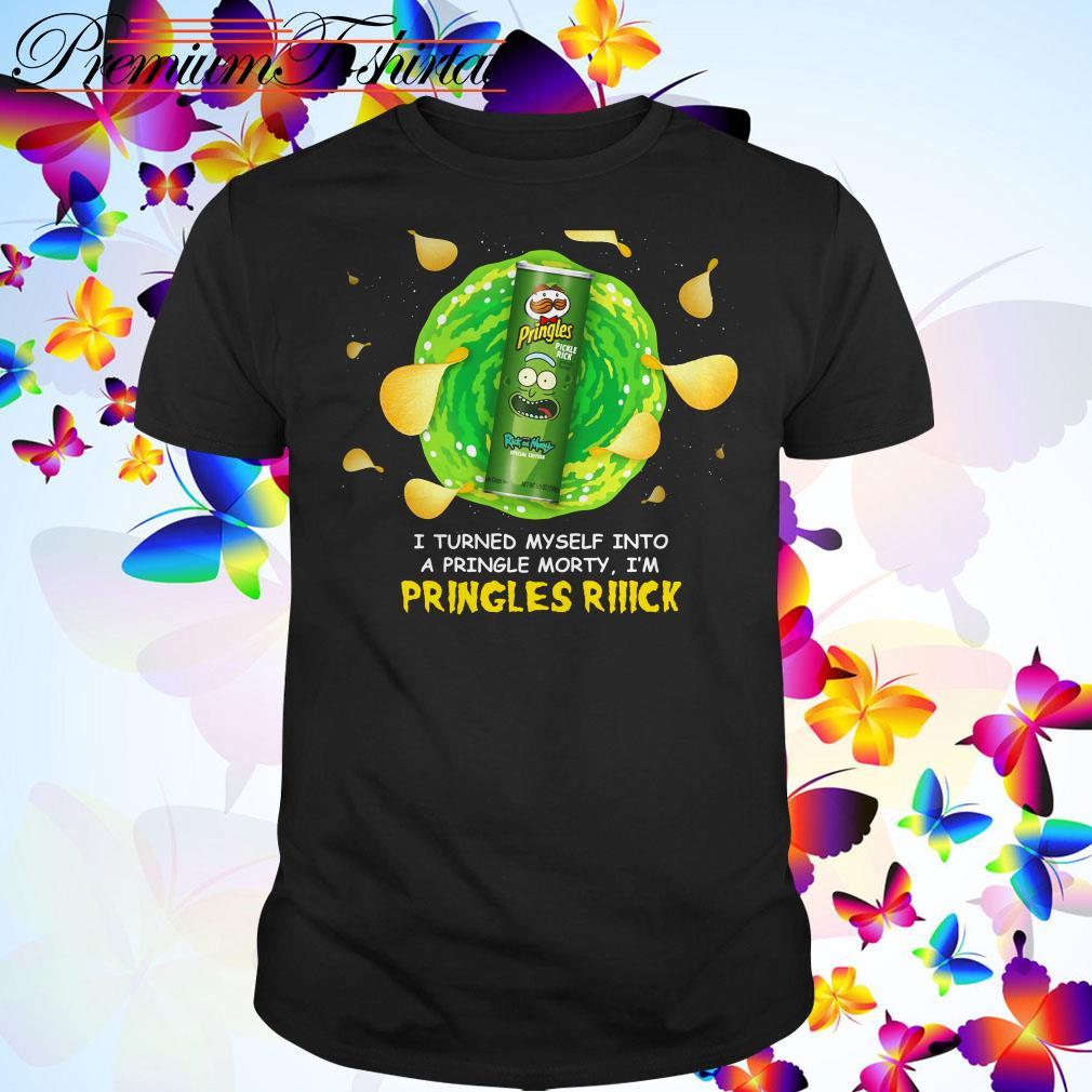 I turned myself into a pringle Morty I'm Pringles Rick shirt