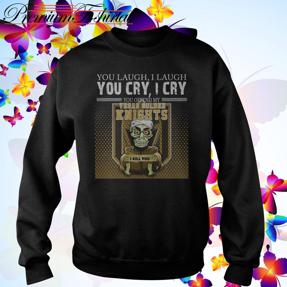 Jeff Dunham you laugh I laugh you cry I cry you offend my Vegas Golden Knights Sweater