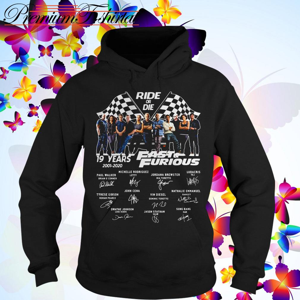 Ride of die 19 Years Fast and Furious 2001-2020 signatures Hoodie