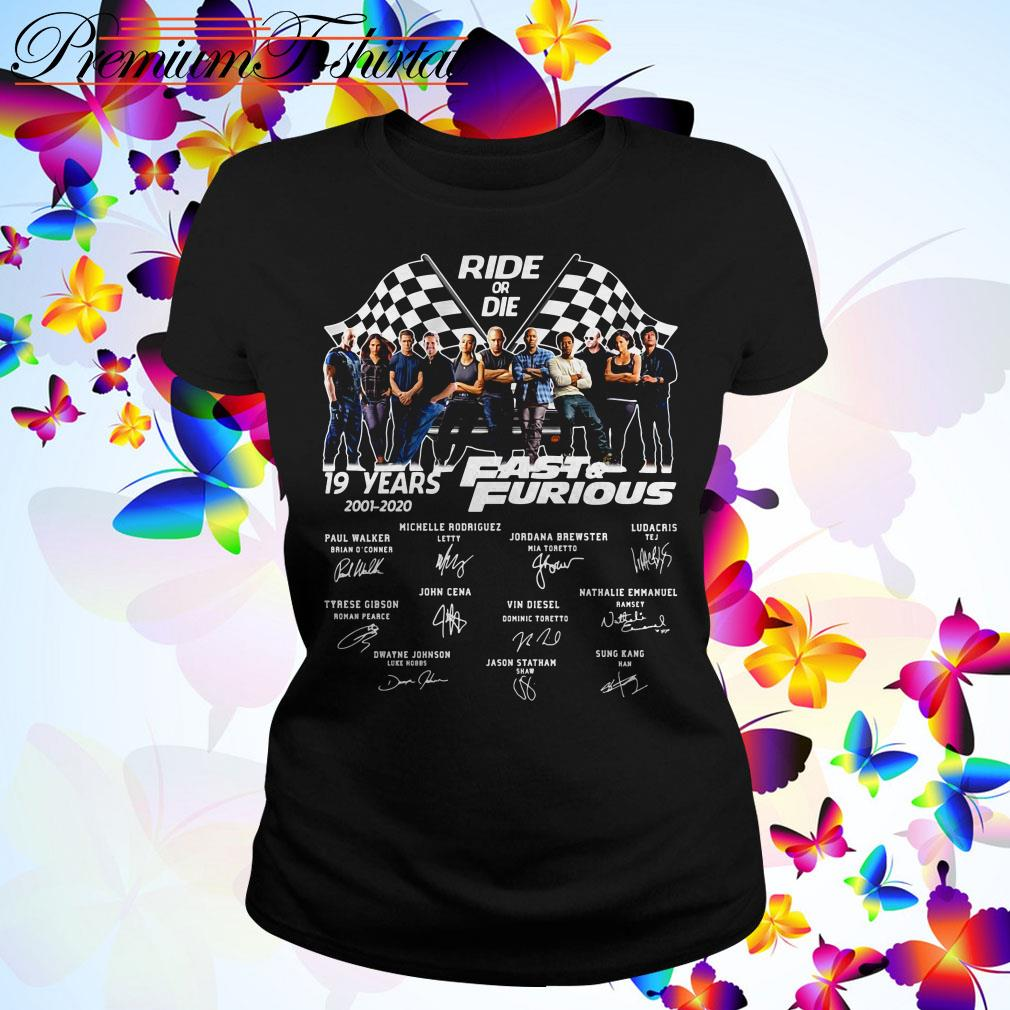 Ride of die 19 Years Fast and Furious 2001-2020 signatures Ladies Tee