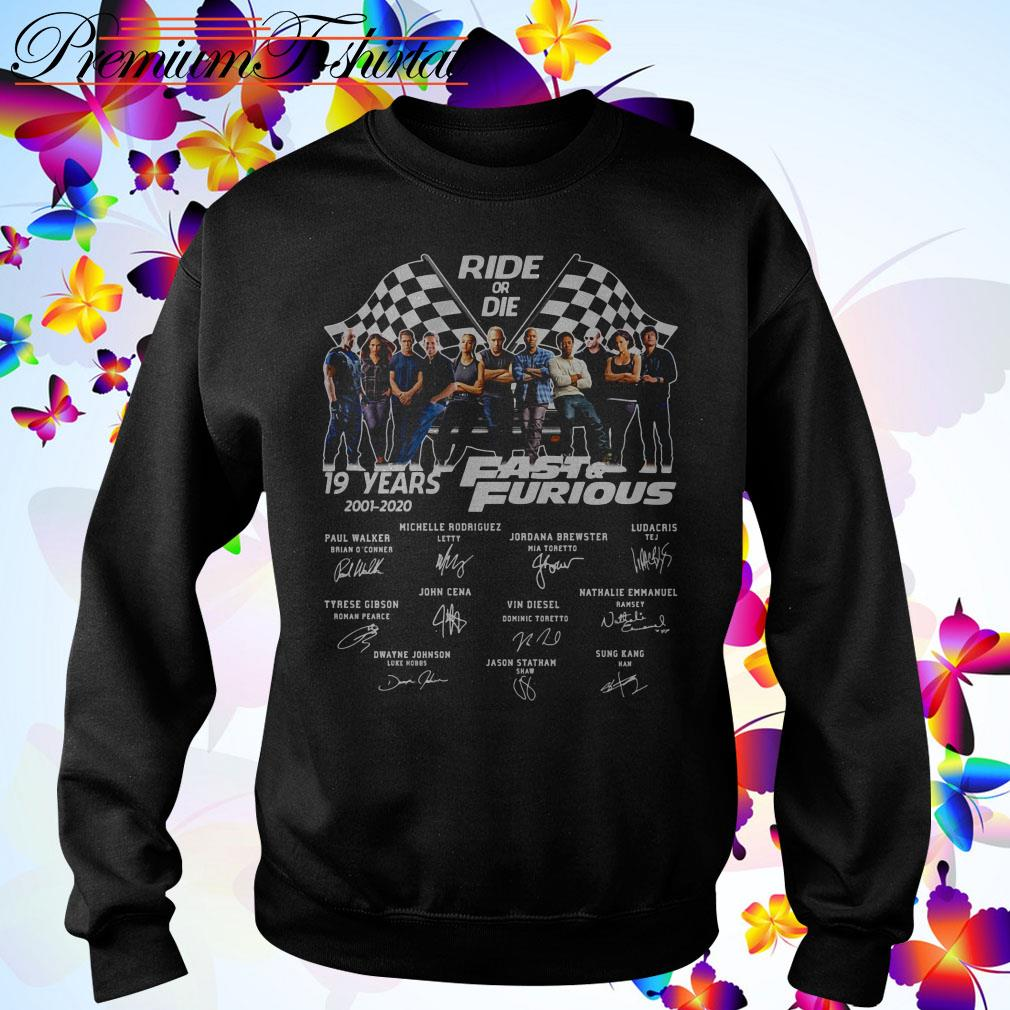 Ride of die 19 Years Fast and Furious 2001-2020 signatures Sweater