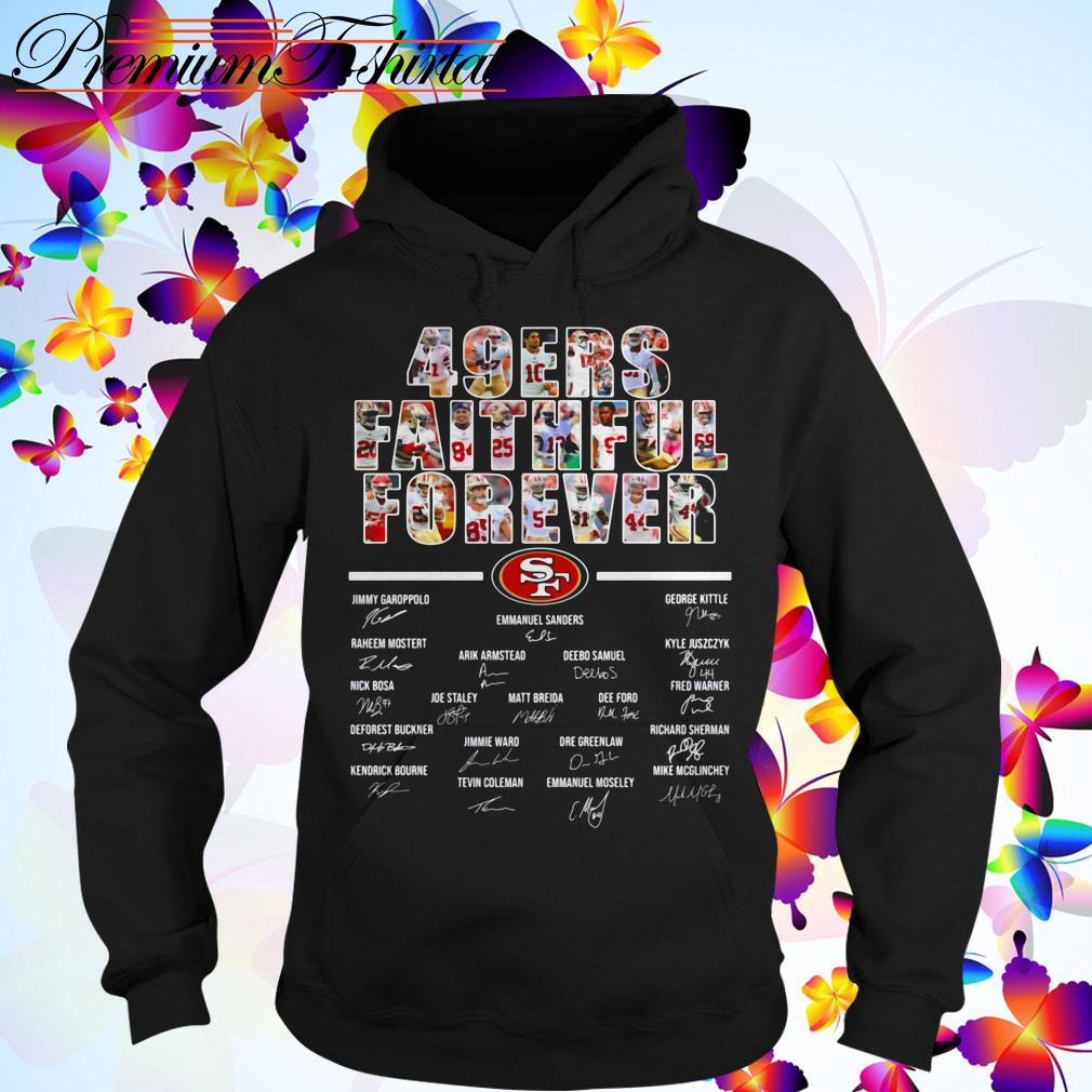 San Francisco 49ers faithful forever signatures Hoodie