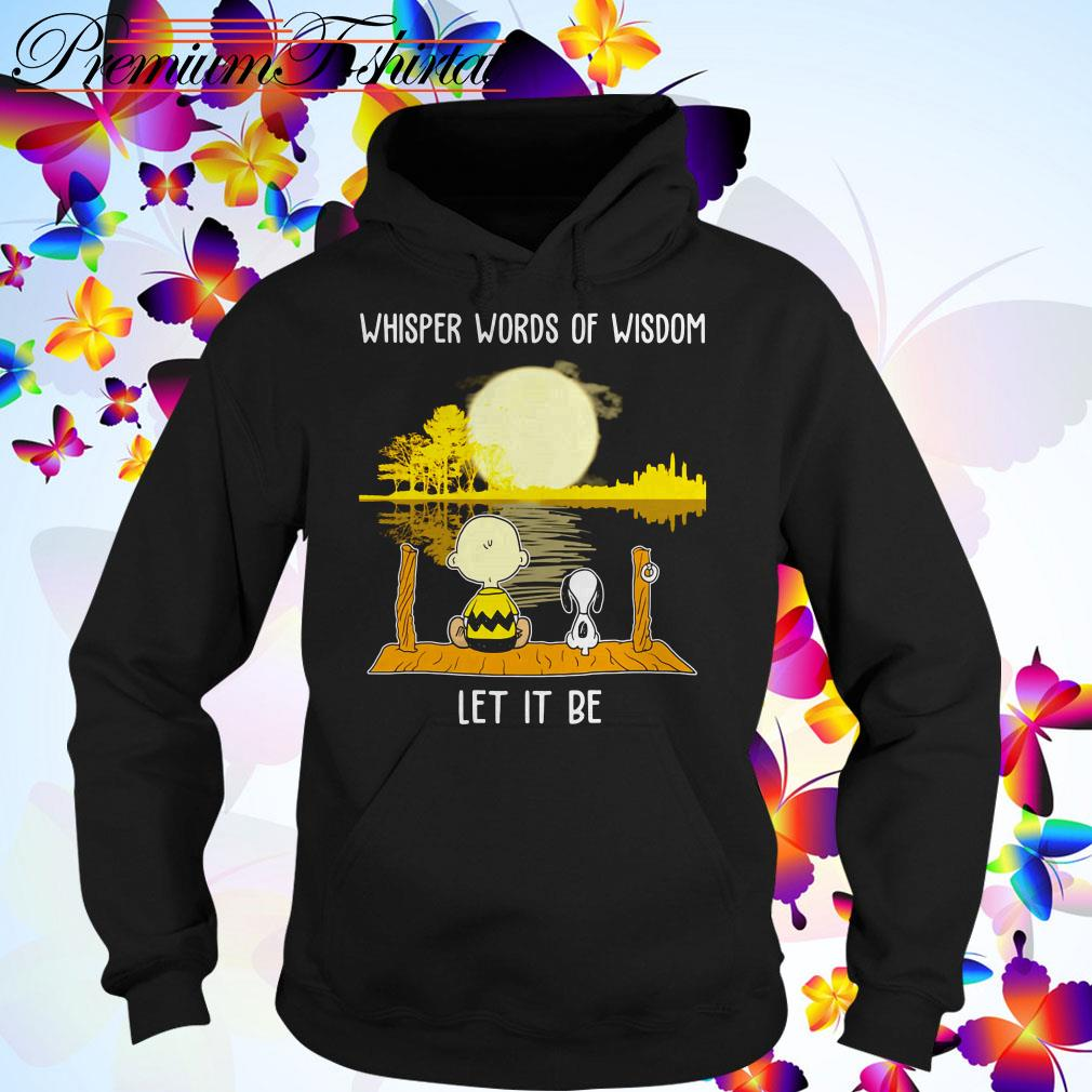 Snoopy and Charlie Brown Whisper Words of Wisdom let it be Hoodie