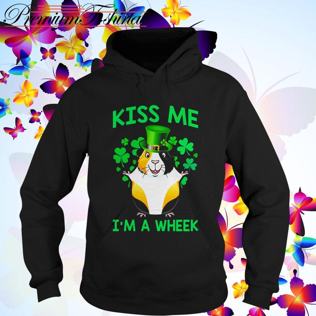 St Patrick's day Guinea pig kiss me I'm a wheek Hoodie