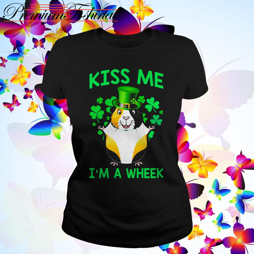 St Patrick's day Guinea pig kiss me I'm a wheek Ladies Tee