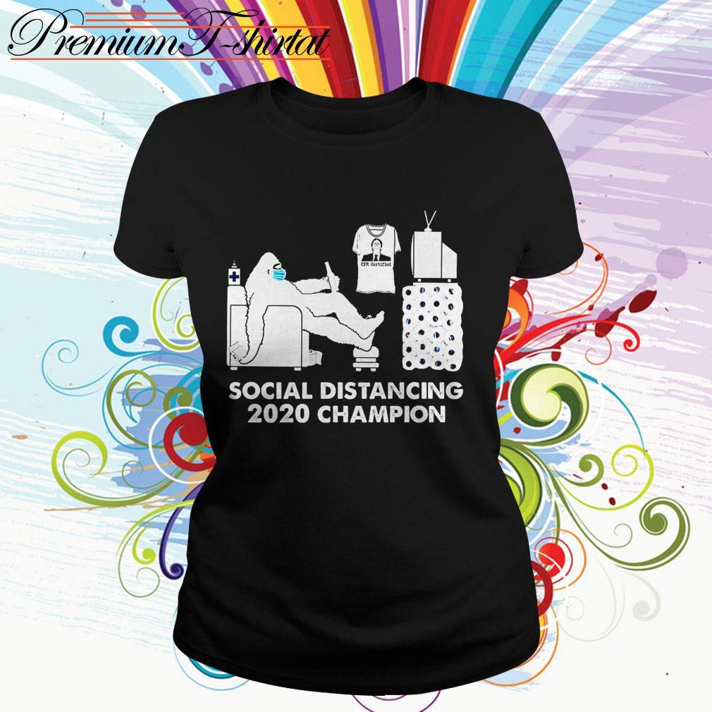 Bigfoot social distancing 2020 champion Ladies Tee