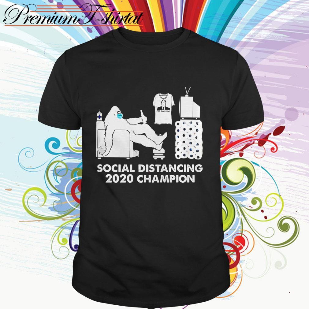 Bigfoot social distancing 2020 champion shirt