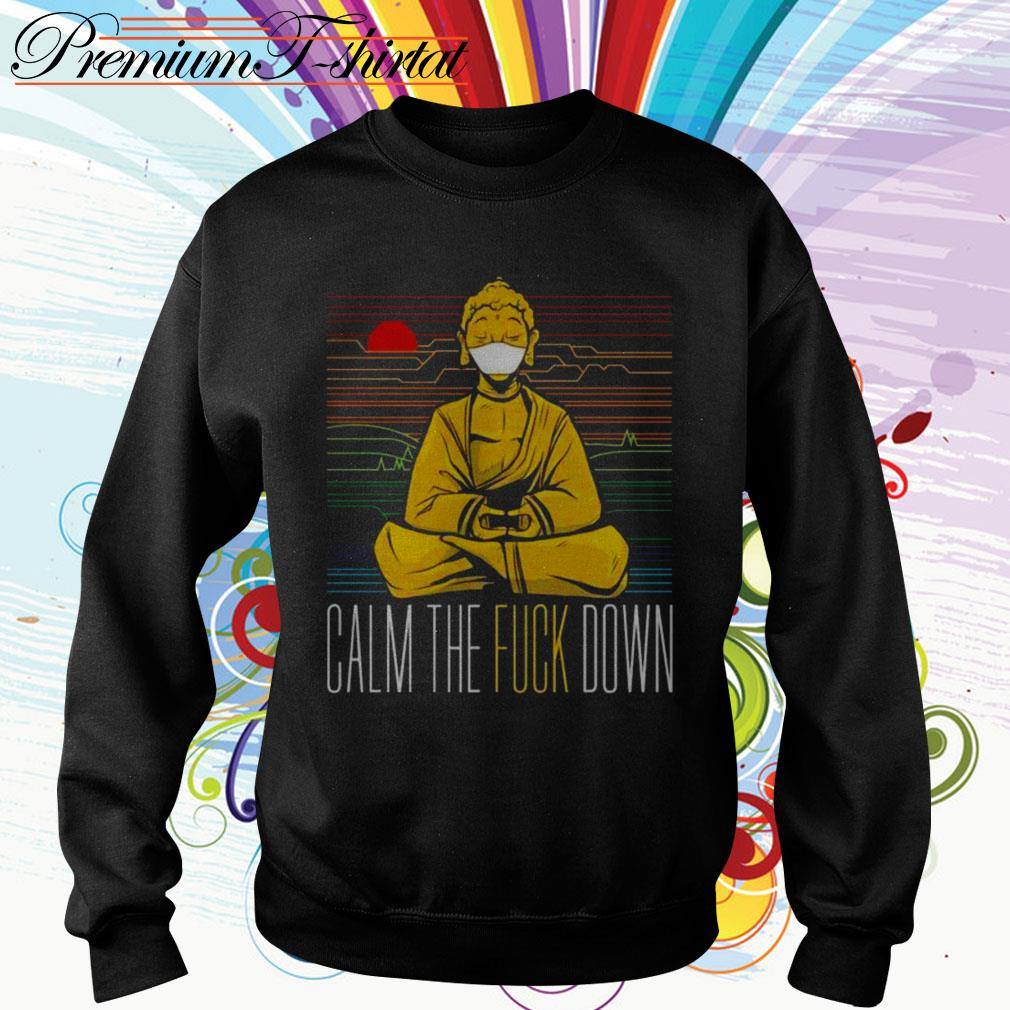 Buddha calm the fuck down yoga Sweater