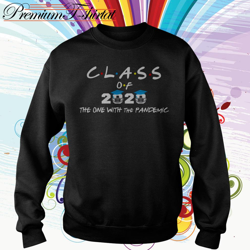 Coronavirus Class of 2020 the one with the Pandemic Sweater
