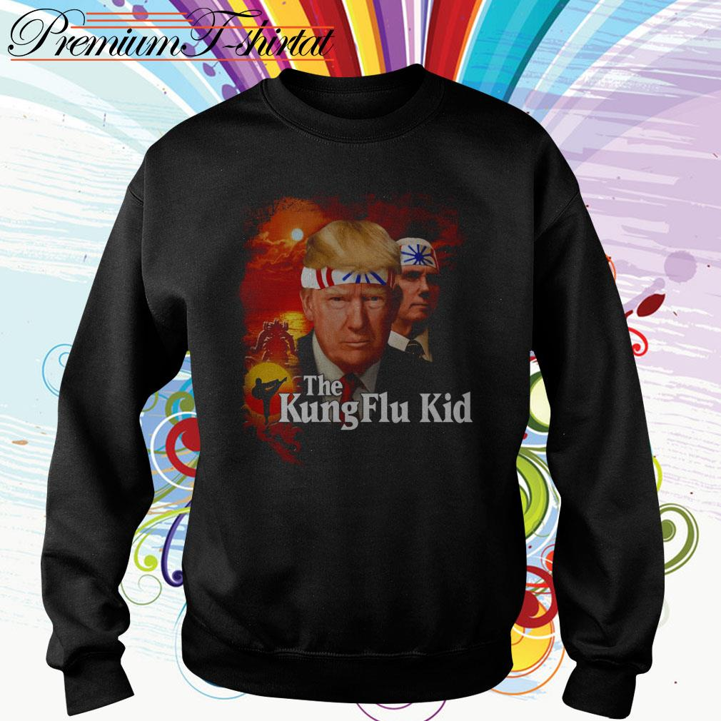 Donald Trump The Kung Flu Kid Sweater