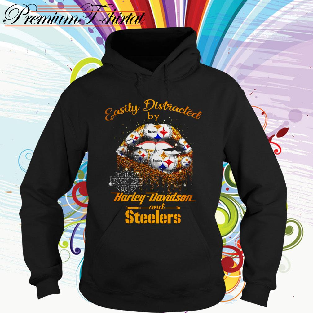 Easily distracted by Harley-Davidson and Steelers lip Hoodie