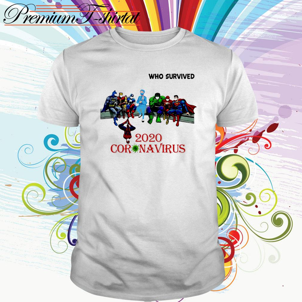 Heroes Marvel Character and doctor Who Survived 2020 Coronavirus shirt