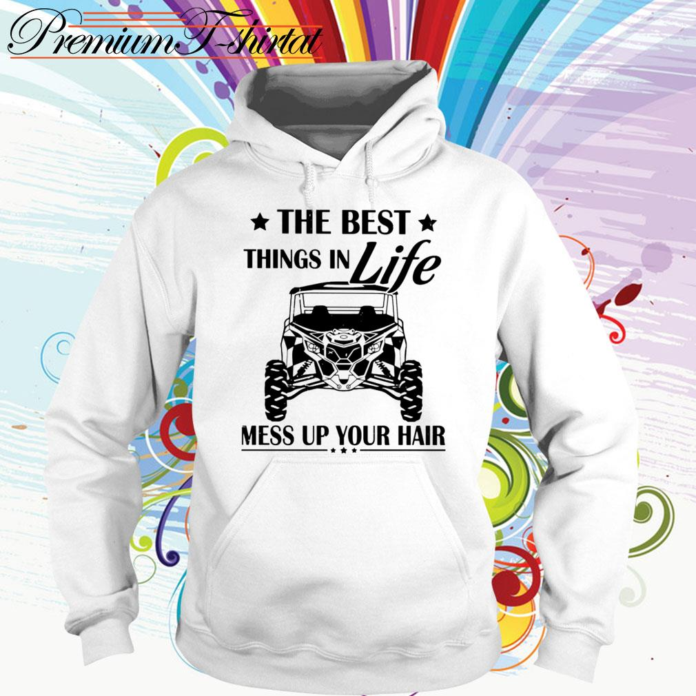 Jeep The best things in life mess up your hair Hoodie