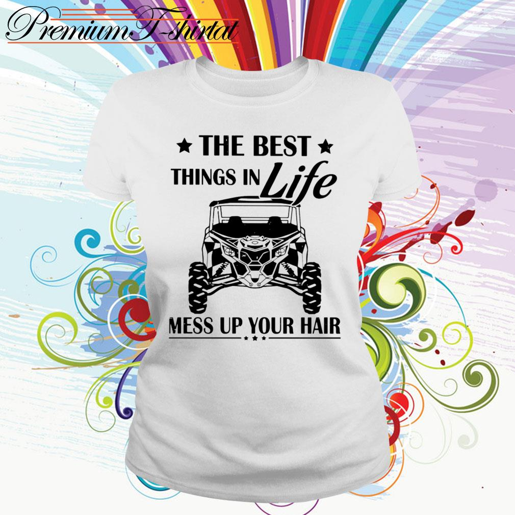 Jeep The best things in life mess up your hair Ladies Tee
