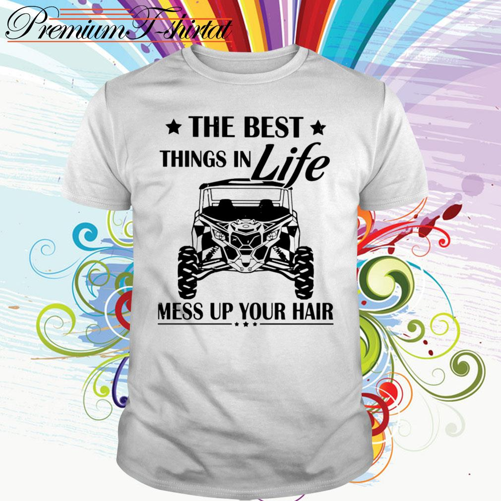 Jeep The best things in life mess up your hair shirt