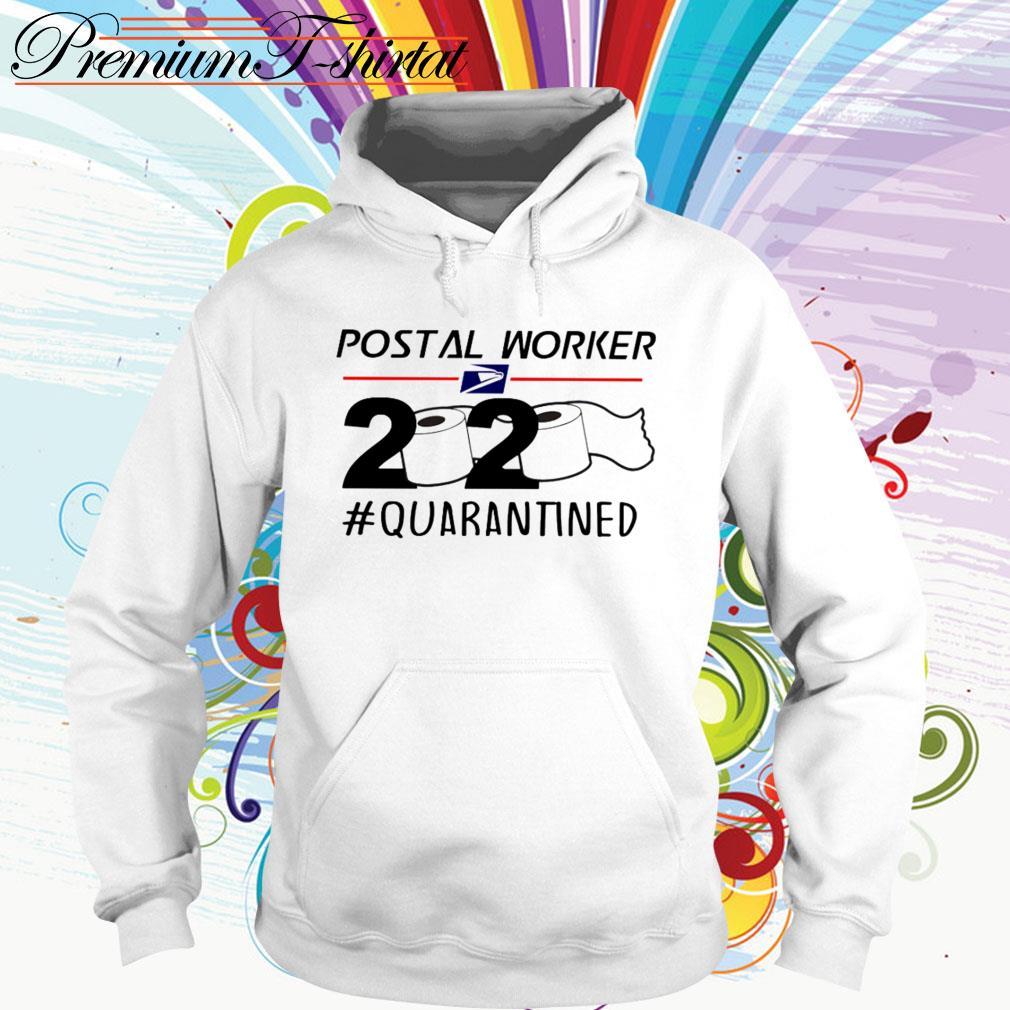 Postal Worker 2020 # Quarantined Toilet Paper Hoodie