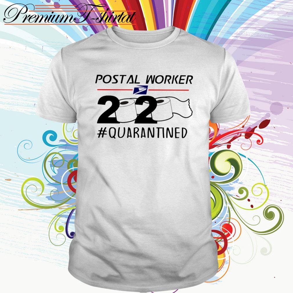 Postal Worker 2020 # Quarantined Toilet Paper shirt