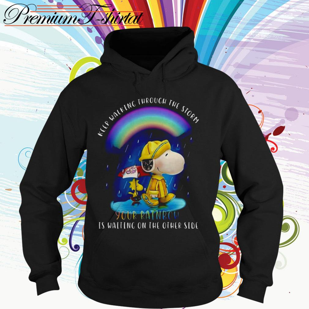 Snoopy and Woodstock keep walking through the storm your rainbow is waiting Hoodie