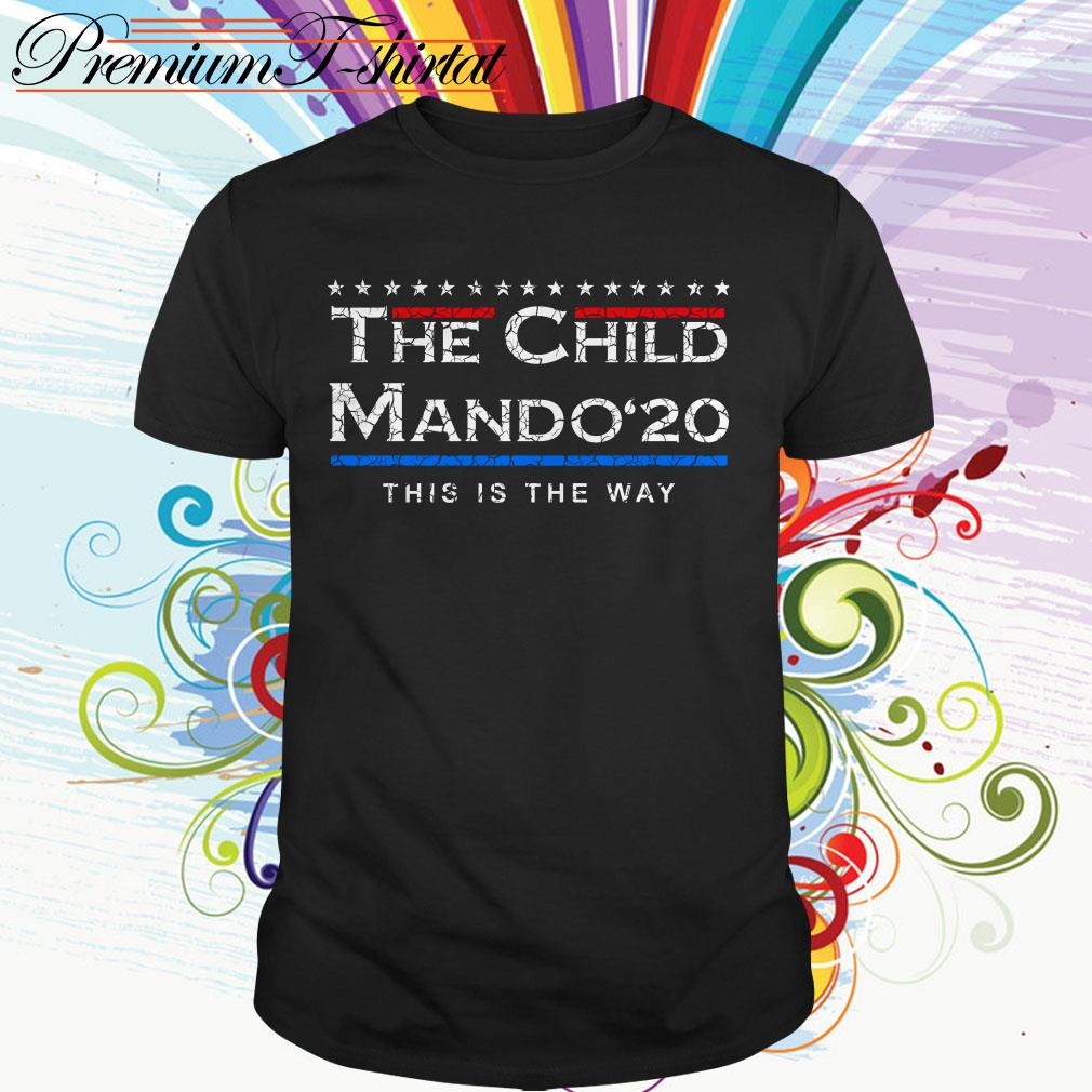The Child Mando 20 this is the way shirt