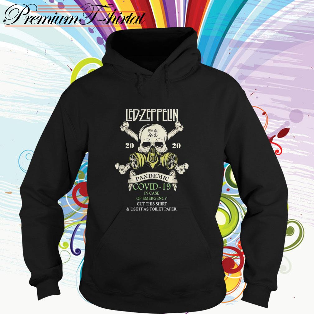 Led Zeppelin 2020 pandemic Covid-19 in case of emergency cut this Hoodie