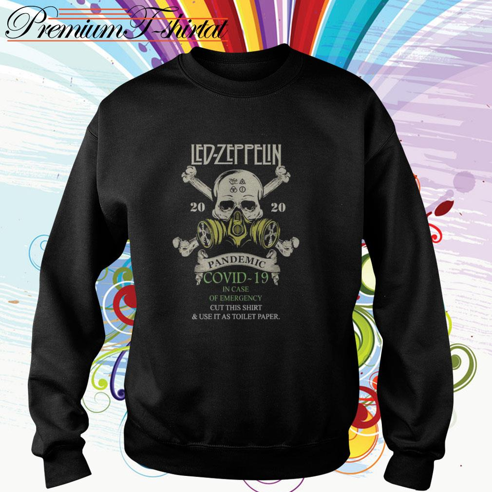Led Zeppelin 2020 pandemic Covid-19 in case of emergency cut this Sweater