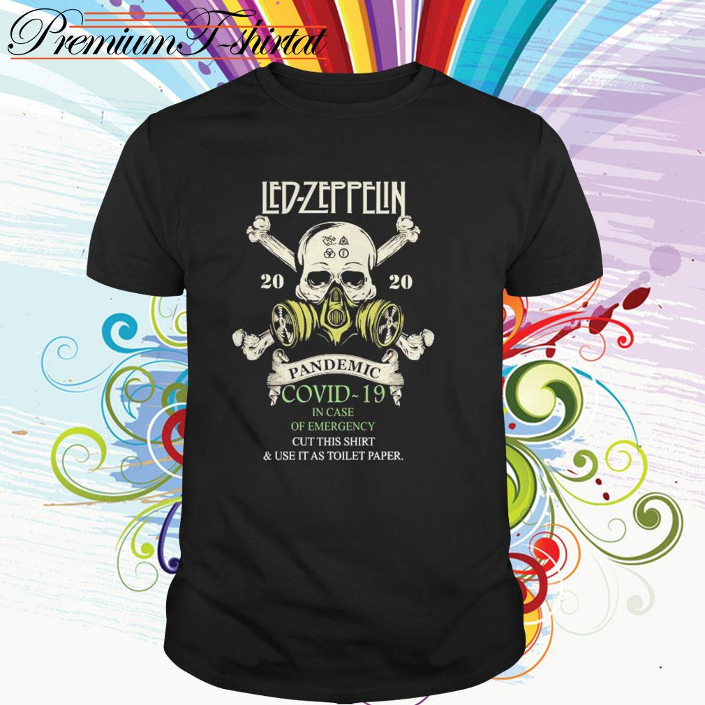 Led Zeppelin 2020 pandemic Covid-19 in case of emergency cut this shirt