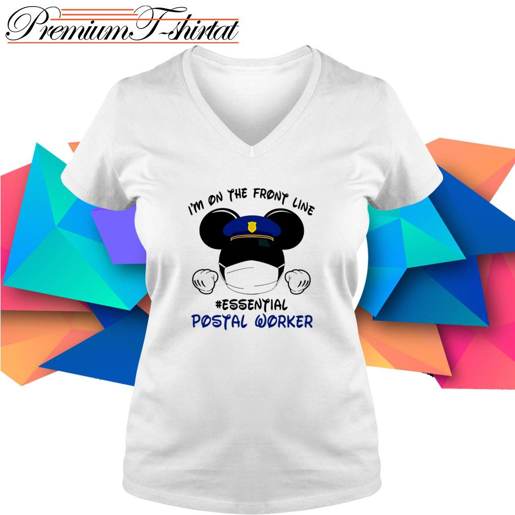 Mickey Mouse I'm on the front line #essential Postal Worker V-neck T-shirt