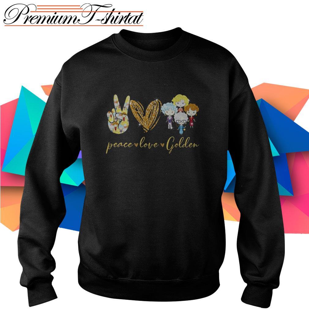 Peace love Golden Girls Sweater