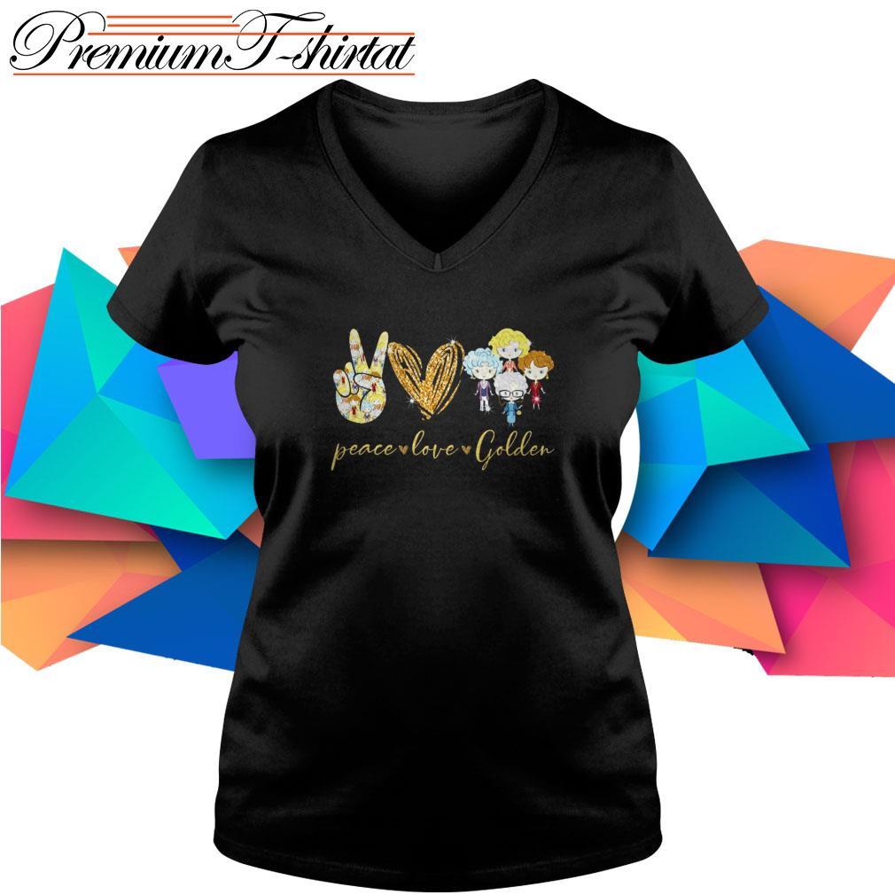 Peace love Golden Girls V-neck T-shirt