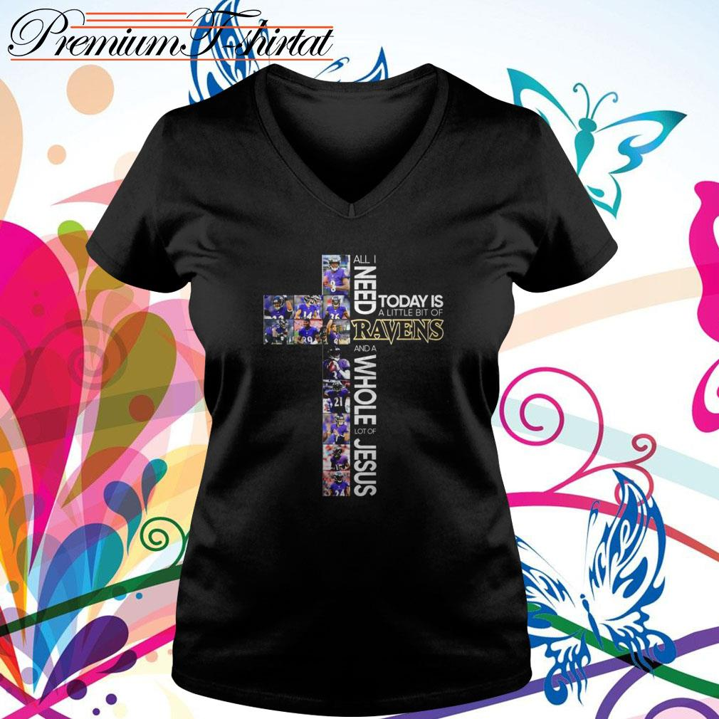 All I need today is a little bit of Ravens and a whole lot of Jesus V-neck T-shirt