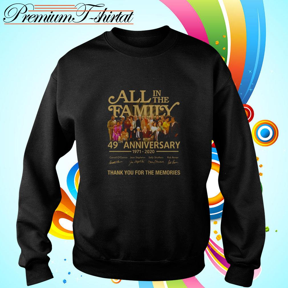 All in the family 49th anniversary 1971-2020 thank you for the memories Sweater