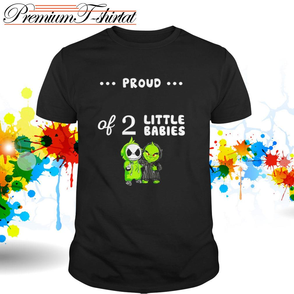 Baby Grinch and Baby Skellington proud of 2 little babies shirt