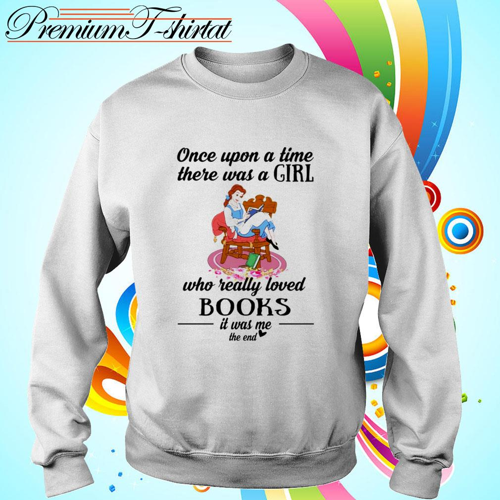 Cinderella once upon a song time there was a girl who really loved books Sweater