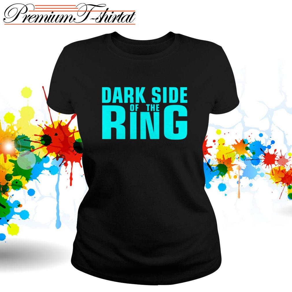 Dark side of the Ring Ladies Tee