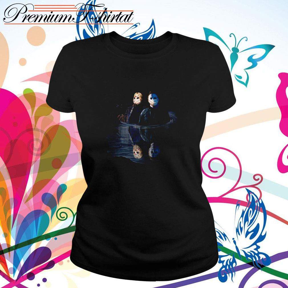Jason Voorhees and Michael Myers face mask water mirror reflection  Ladies Tee