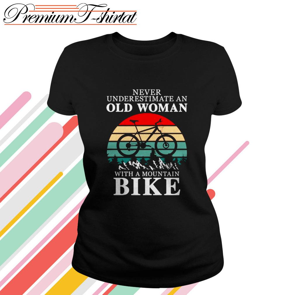 Never underestimate an old woman with a mountain bike vintage Ladies Tee