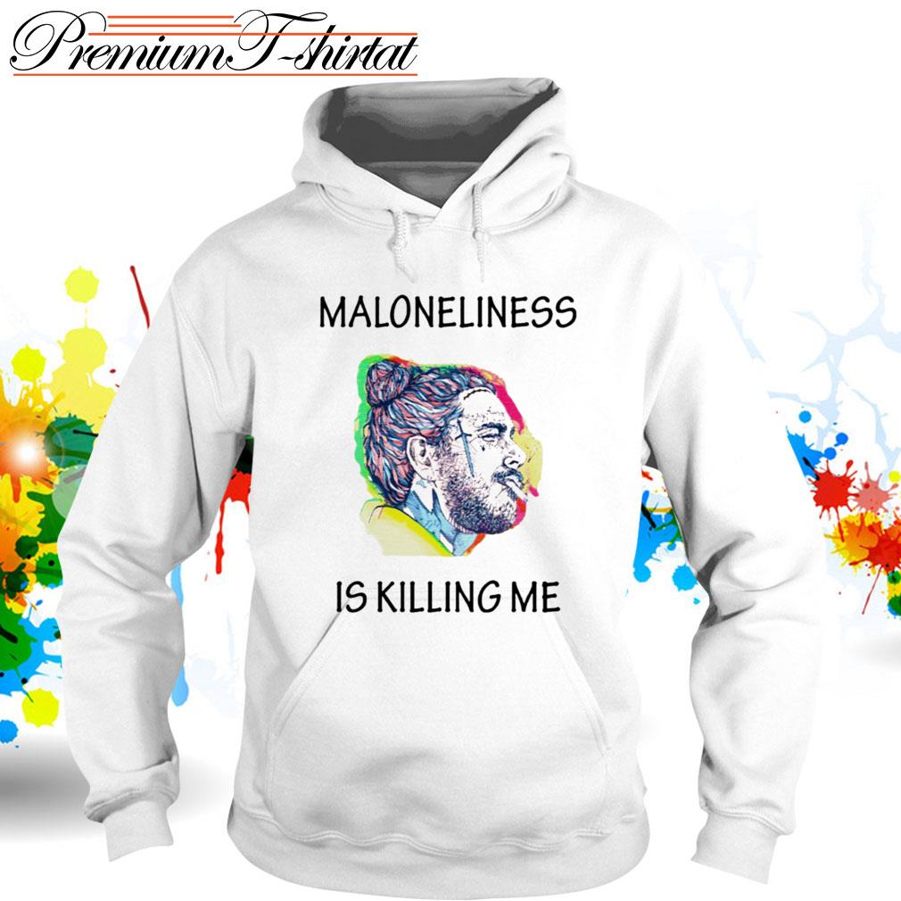 Post Malone Maloneliness is killing me Hoodie