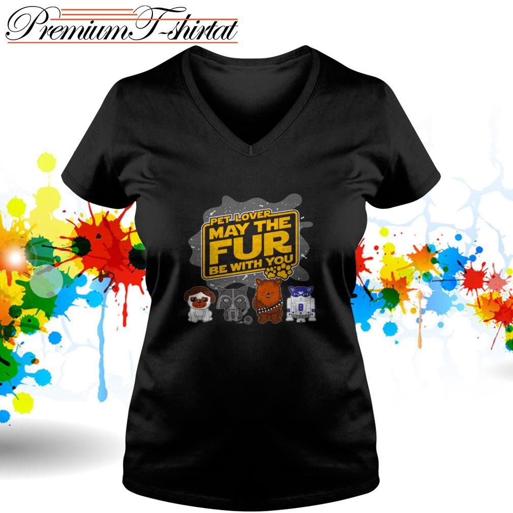 Star Wars pet lover may the fur be with you V-neck T-shirt