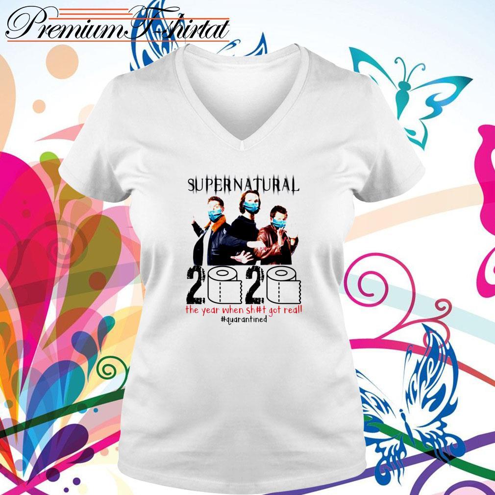 Supernatural 2020 the year when shit got real #quarantined V-neck T-shirt