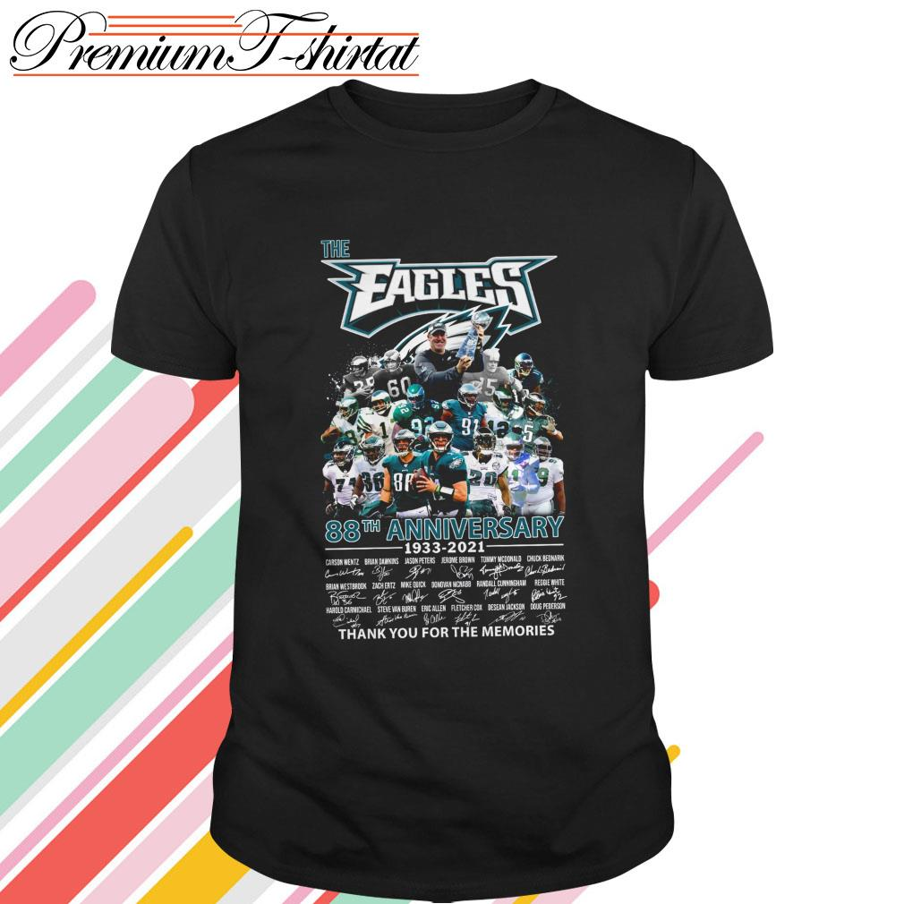 The Eagles 88th Anniversary 1933-2021 thank you for the memories signatures shirt